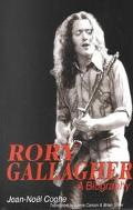 Rory Gallagher A Biography