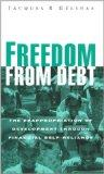 Freedom from Debt The Reappropriation of Development Through Financial Self-Reliance