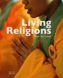 Living Religions. Mary Pat Fisher