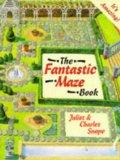 The Fantastic Maze Book