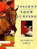 Visions of Show Jumping