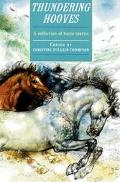 Thundering Hooves: A Collection of Horse Stories