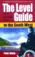 Level Guide to the South West, The