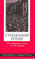 Citizenship Today The Contemporary Relevance Of T.H. Marshall