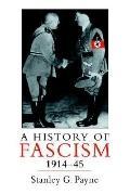 History of Fascism, 1914-1945