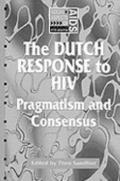 Dutch Response to HIV Pragmatism And Consensus
