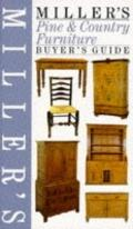 Miller's Pine and Country Furniture Buyer's Guide