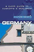 Culture Smart! Germany A Quick Guide to Customs And Etiquette