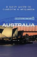 Culture Smart! Australia A Quick Guide to Customs And Etiquette
