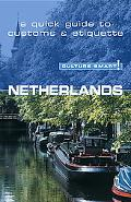 Culture Smart! Netherlands A Quick Guide to Customs And Etiquette