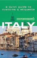 Culture Smart! Italy A Quick Guide to Customs And Etiquette
