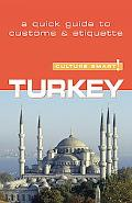 Culture Smart! Turkey A Quick Guide to Customs and Etiquette