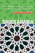 Culture Smart! Saudi Arabia A Quick Guide to Customs and Etiquette