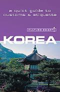 Culture Smart! Korea A Quick Guide to Customs And Etiquette