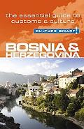 Bosnia & Herzegovina - Culture Smart: the essential guide to customs & culture