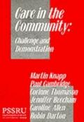 Care in the Community: Challenge and Demonstration - Martin Knapp - Paperback