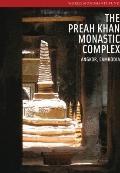 Angkor : The Preah Khan Monastic Complex