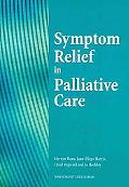 Symptom Relief in Palliative Care