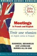 Meetings = Tenir Une Reunion In French and English = En Anglais Comme En Francais