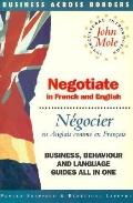 Negotiate = Negocier In French and English = En Anglais Comme En Francais