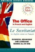 Office = Le Secretariat In French and English = En Anglais Comme En Francais