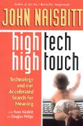High Tech/High Touch Technology and Our Accelerated Search for Meaning