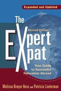 The Expert Expat, Revised Edition: Your Guide to Successful Relocation Abroad