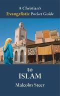 Christian's Evangelistic Pocket Guide to Islam