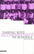 Raising Boys' Achievement in Schools