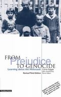 From Prejudice to Genocide Learning About the Holocaust
