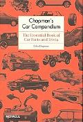 Chapman's Car Compendium The Essential Book of Car Facts and Trivia