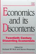 Economics and Its Discontents Twentieth Century Dissenting Economists