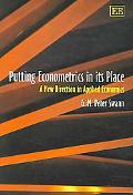 Putting Econometrics in its Place A New Direction in Applied Economics