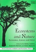 Ecosystems and Nature Economics, Science and Policy