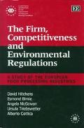 Firm, Competitiveness and Environmental Regulations A Study of the European Food Processing ...