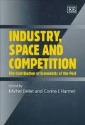 Industry, Space and Competition The Contribution of Economists of the Past