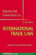 Statutes and Conventions on International Trade Law