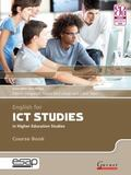 English for ICT Studies in Higher Education Studies (English for Specific Academic Purposes)