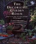 Decorated Garden Room: Interior Design for Your Outside Living Space