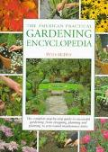 American Practical Gardening Encyclopedia: The Complete Step-by-Step Guide to Successful Gar...