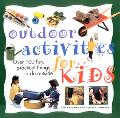 Outdoor Activities for Kids Over 100 Fun Things to Do Outside