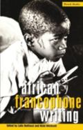 African Francophone Writing A Critical Introduction