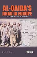 Al-Qaida's Jihad In Europe The Afghan-Bosnian Network