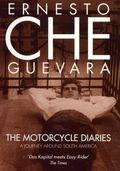 Motorcycle Diaries: A Journey around South America