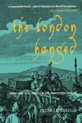 London Hanged Crime And Civil Society In The Eighteenth Century