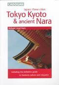 Cadogan Tokyo, Kyoto & Ancient Nara