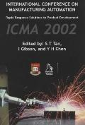 Manufacturing Automation Rapid Response Solutions to Product Development - ICMA 2002