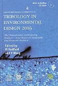 Tribology in Environmental Design 2003