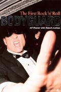 The First Rock 'n' Roll Bodyguard: Alf Weaver