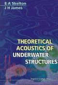 Theoretical Acoustics of Underwater Structures